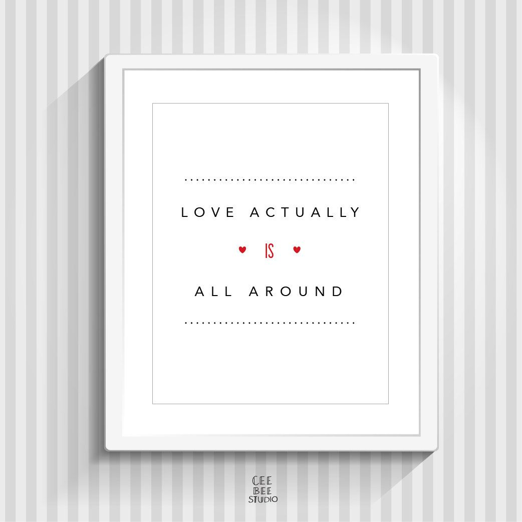 Love Actually Quotation Print Romantic Movie Quote Etsy Romantic Movie Quotes Love Actually Couples Quotes Love