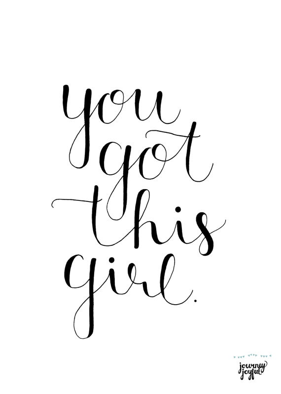 You Got This Girl Hand Lettered Art, Digital File, Motivational Office Decor, Desk Decor is part of Office decor Desk - Kinkos, etc)  Quick and easy!  Have something else in mind  I would love to work on a custom piece for you! Please contact me for more information  Thank you! © Copyright Pending 2015, All Rights Reserved, Katie Terry