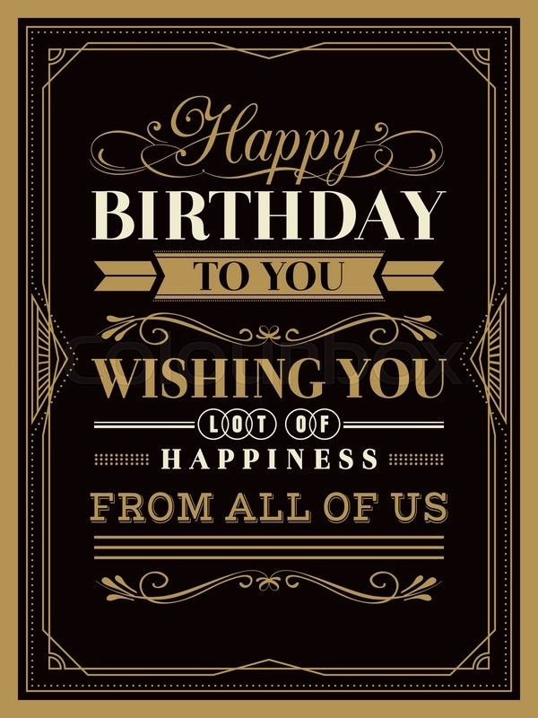 Vintage Happy Birthday Card Typography Border And Frame Template Vector Colou Birthday Images For Facebook Birthday Card Template Birthday Wishes For Lover