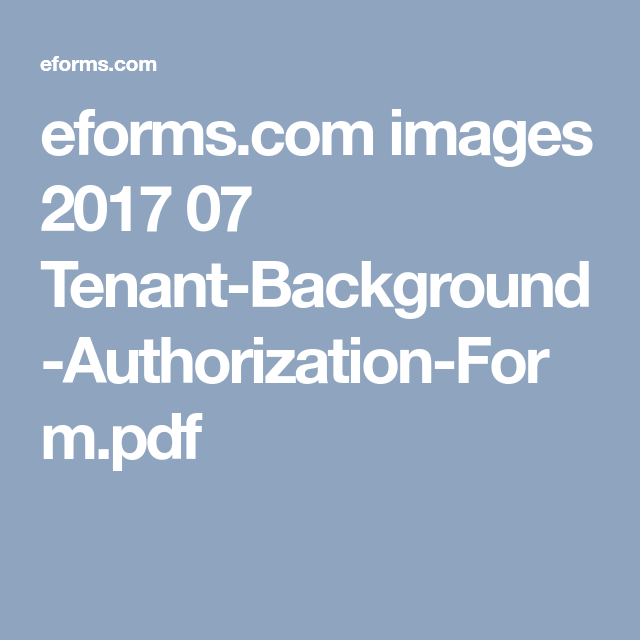 EformsCom Images   TenantBackgroundAuthorizationFormPdf