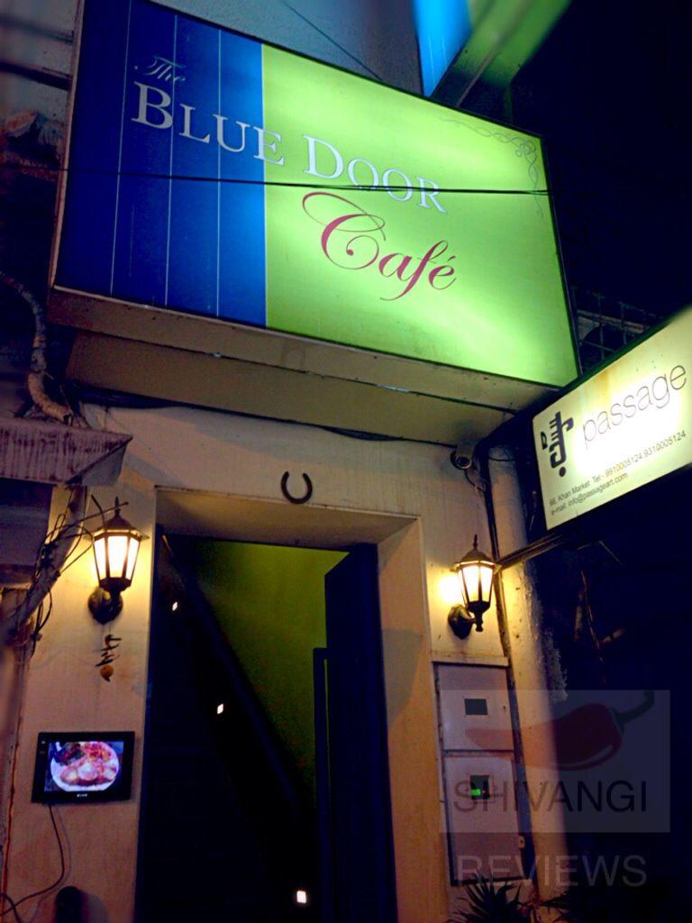 Restaurant Review The Blue Door Cafe Khan Market New Delhi 4 5 Stars Www Shivangireviews Com Like Www Fb Com S Restaurant Marketing Marketing Blue Door