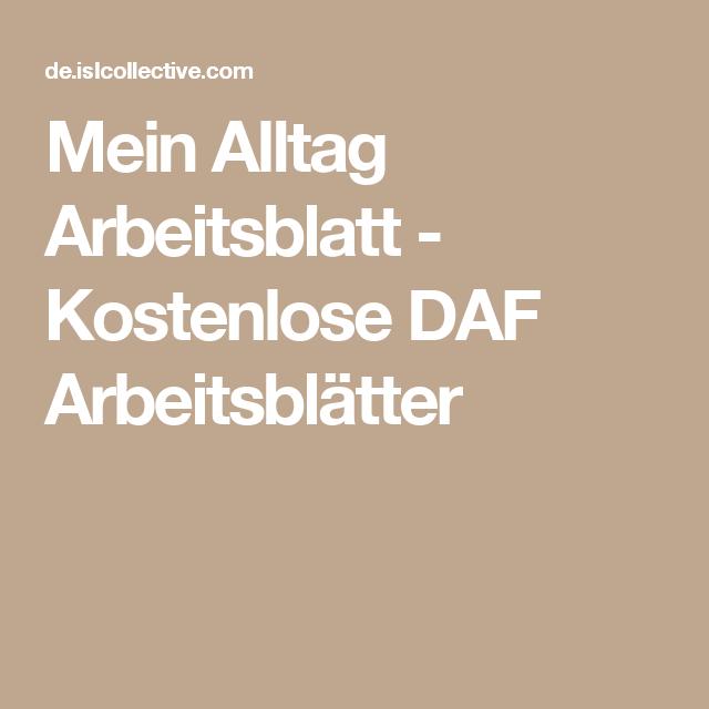 Mein Alltag Arbeitsblatt - Kostenlose DAF Arbeitsblätter   deutsch ...