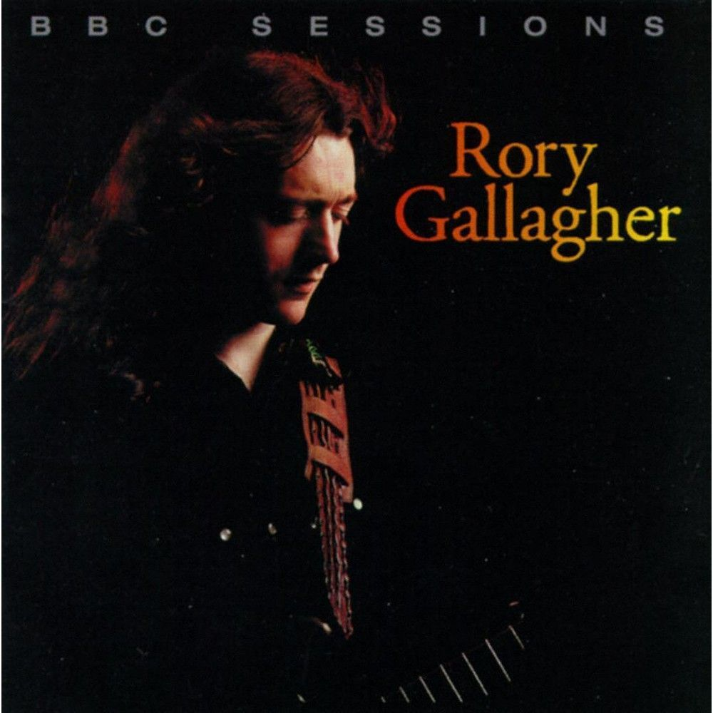 The Bbc Sessions Rory Gallagher Bbc Rock Roll