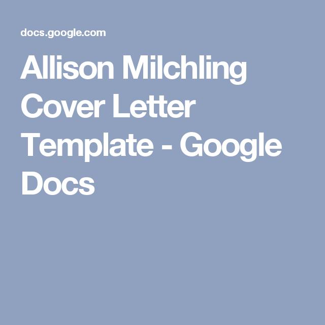 Google Docs Cover Letter Glamorous Allison Milchling Cover Letter Template  Google Docs  Ux Inspiration