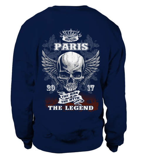 """# PARIS .  PARIS - The Men - The Myth - The Legend    This """"Collectors Edition"""" shirt is a MUST have  Special run produced only for *** PARIS ***  Grab yourself a Collectors item Today  Click below to choose your style and size & Reserve yours today.  These will sell out fast!"""