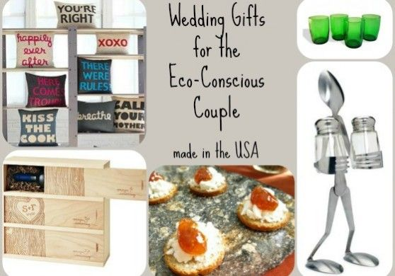 Eco Friendly Wedding Gift Ideas All American Made Made In The Usa