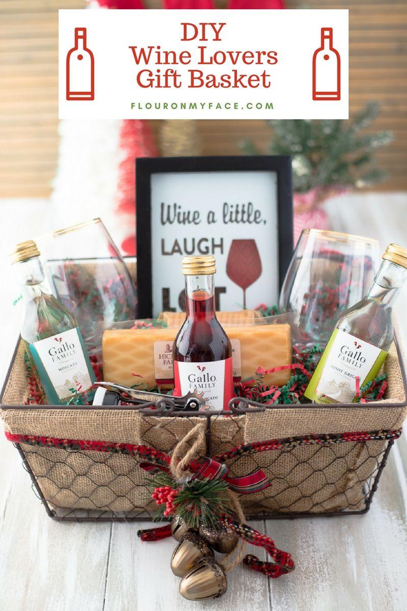 Diy Wine Gift Basket Ideas Giftideas Giftbaskets Flouronmyface