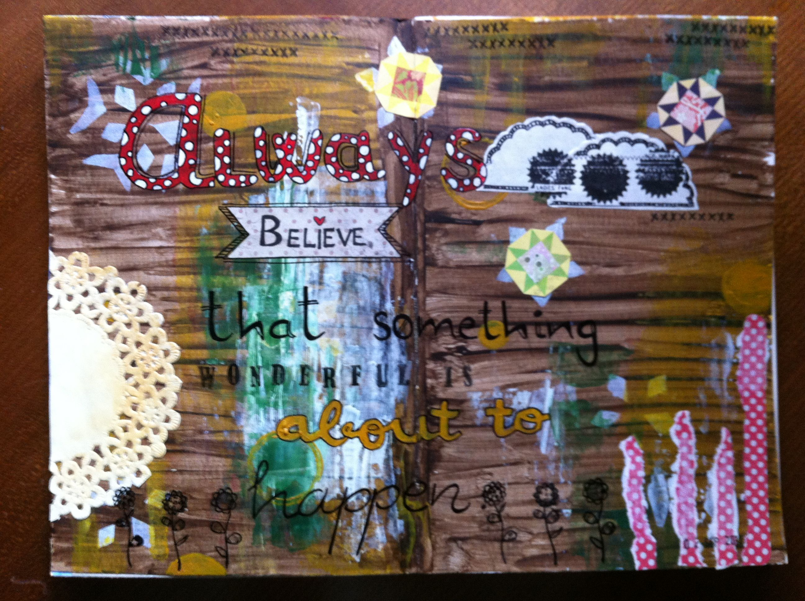 Art journal n'3. Always believe...  www.scraperias.blogspot.com.es  Leticia Guzmán