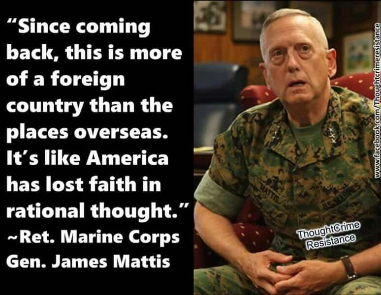 General Mattis Quotes I Love This Man