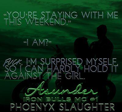 RELEASE EVENT & GIVEAWAY: Asunder (Iron Bulls MC, #1) by Phoenyx Slaughter - #BadassBikerAlert - 99¢ Sale! - iScream Books