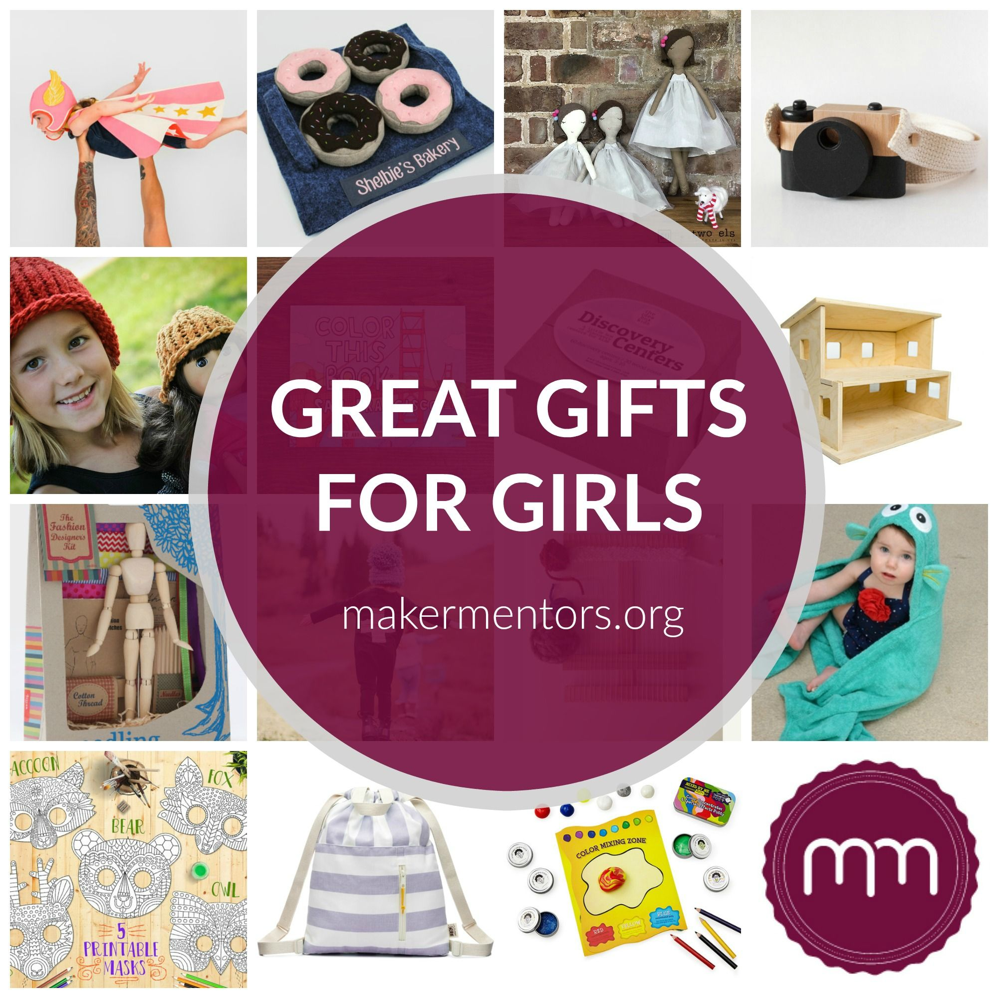 Great Gifts for Little Girls Makers Mentors Little