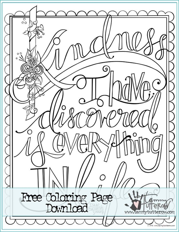 Free Coloring Page Kindness Is Everything Free Coloring Pages Coloring Pages Free Coloring