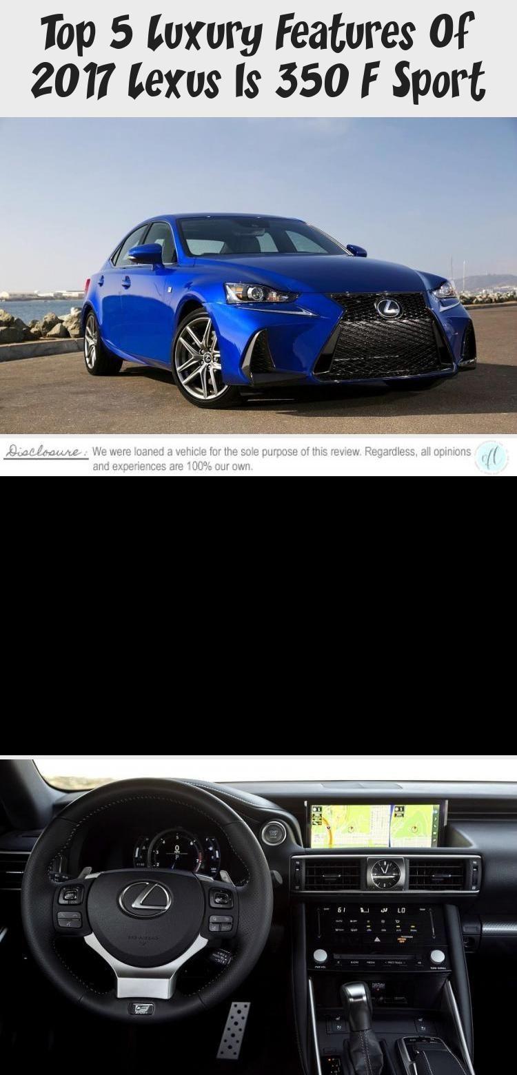 Top 5 Luxury Features Of 2020 Lexus Is 350 F Sport Cars in