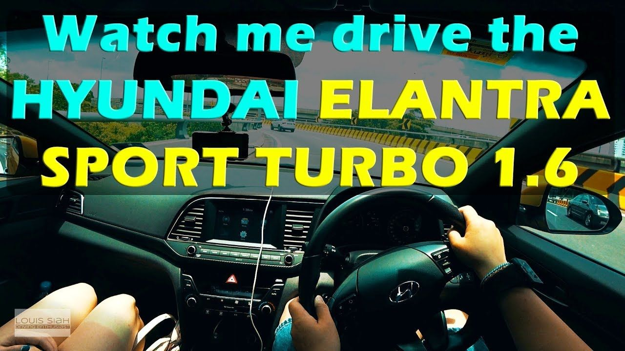 Watch me drive the Hyundai Elantra Sport Turbo 1.6 (2018