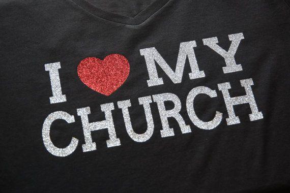 I Love My Church Womens Glitter T Shirt Shirts T Shirt My Church