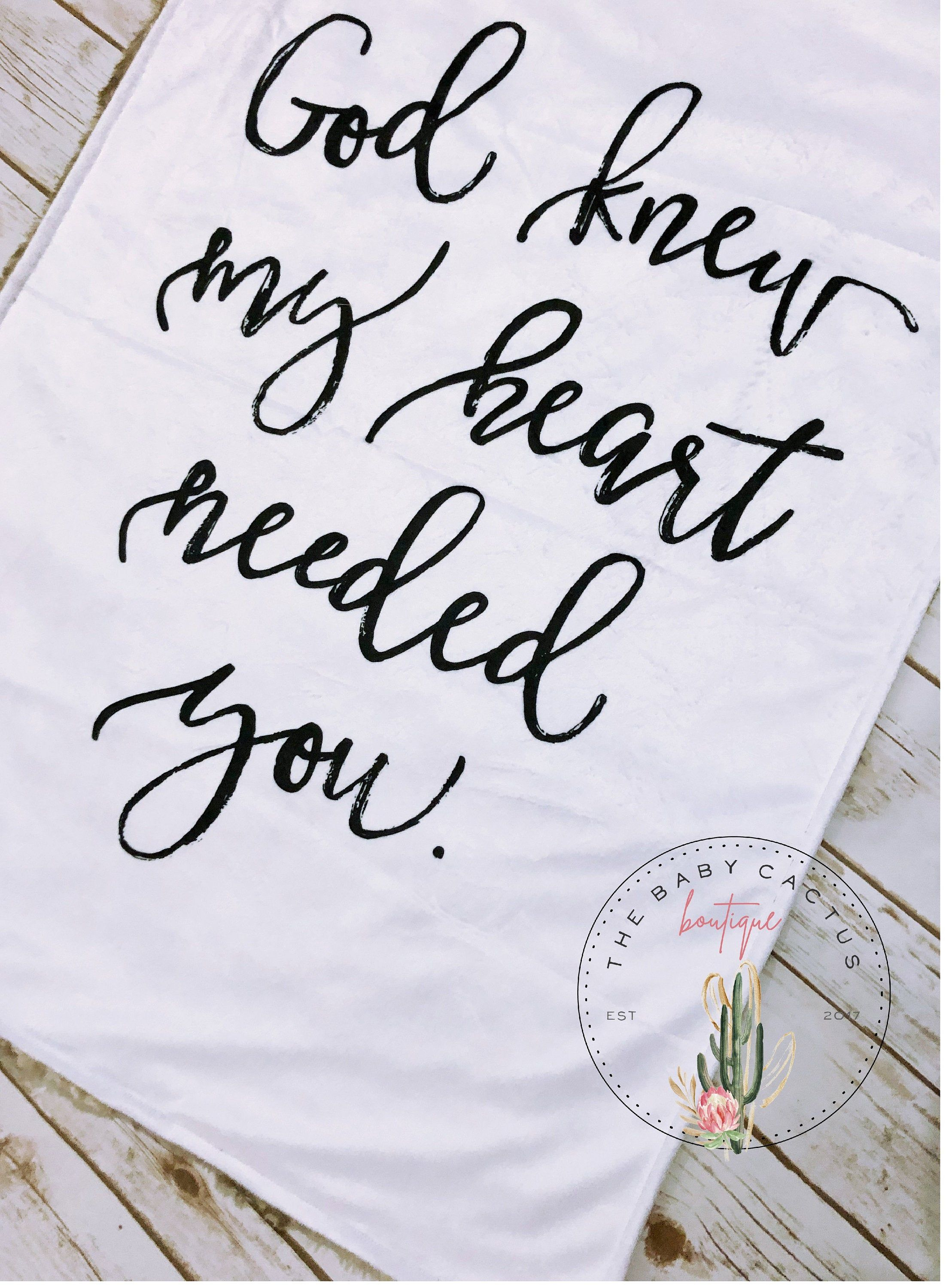 God Knew My Heart Needed You Quote Minky Blanket // Spiritual Quote Baby Blanket