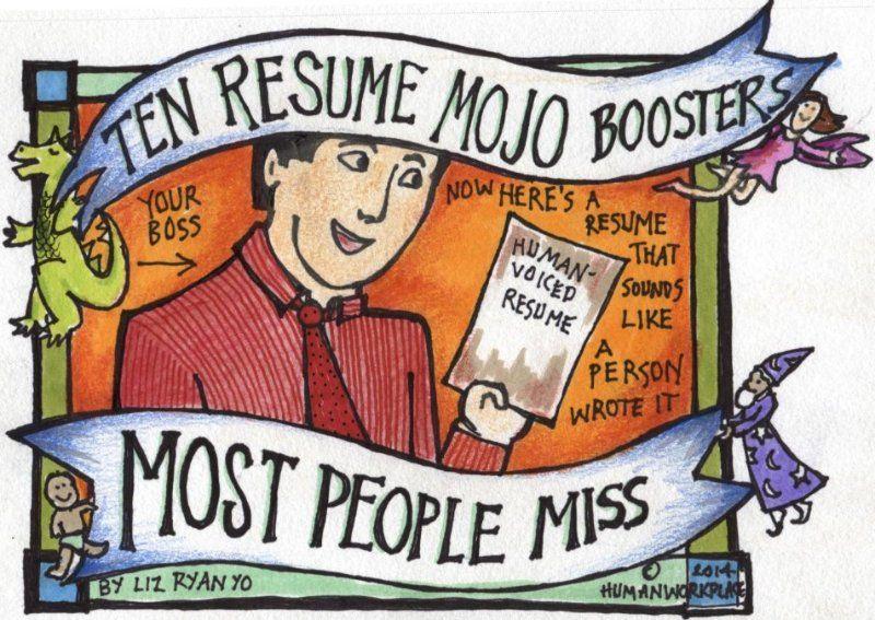 10 resume mojo boosters most people miss liz ryan linkedin