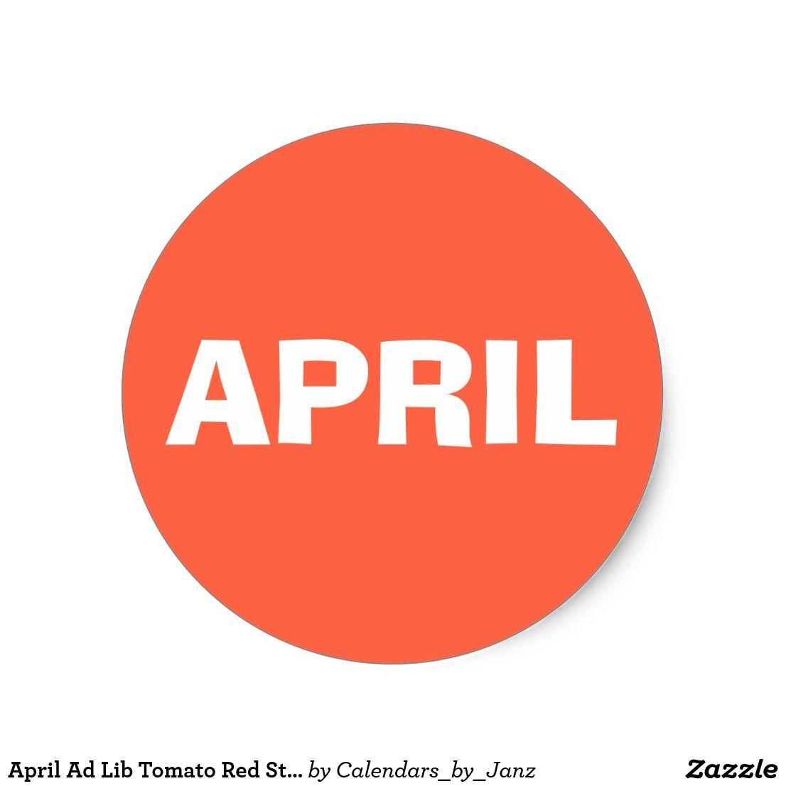 April Ad Lib Tomato Red Sticker By Janz