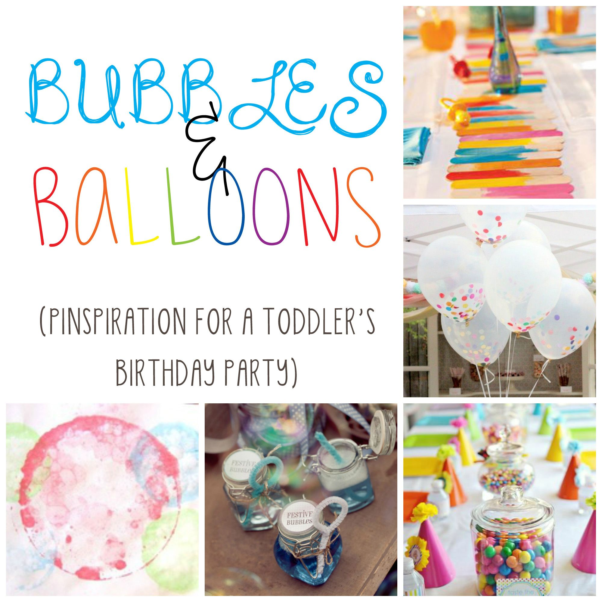 Bubbles Balloons PINspiration For A Toddlers Birthday Party