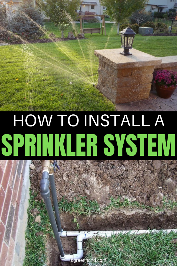 Putting A Sprinkler System In Your Lawn Isn T All That Difficult But You Have To Be Prepare Lawn Sprinkler System Sprinkler System Diy Sprinkler System Design