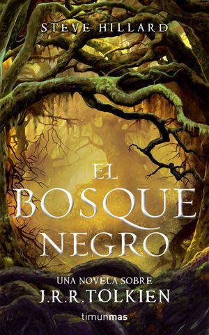 El Bosque Negro - Steve Hillard