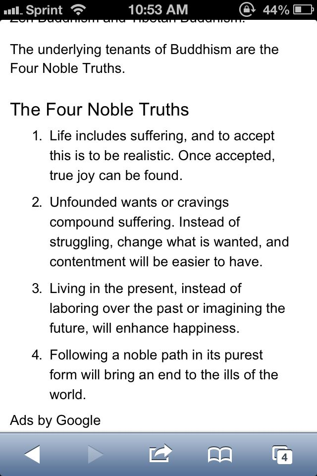the buddhas four noble truths a Fourth noble truth: the path to the cessation of suffering living a balanced life is a key principle of buddhism practicing detachment is important in reducing or eliminating suffering.