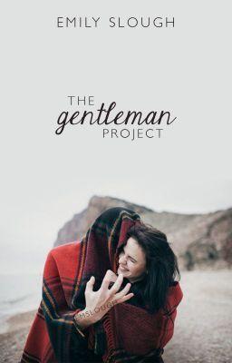 The Gentleman Project   Wattpad Stories   Wattpad, Wattpad books