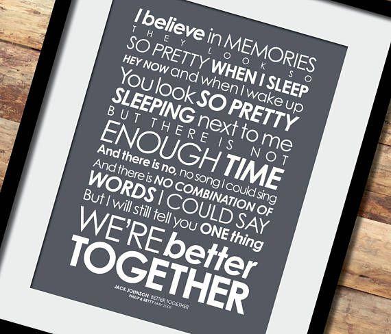 Jack Johnson Better Together Lyrics Print Add Personalised Etsy Lyric Prints Together Lyrics Better Together
