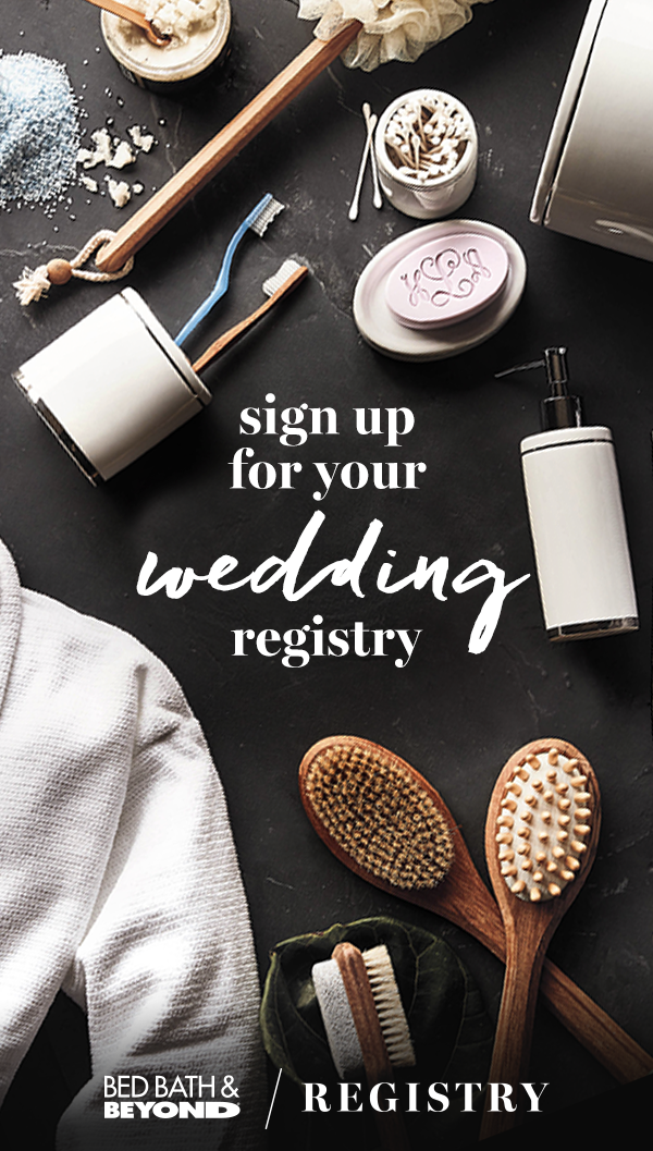 Bed Bath Beyond Has Everything You Need To Create A Wedding Registry That S Truly You Wedding Registry Essentials Top Wedding Registry Wedding Gift Registry