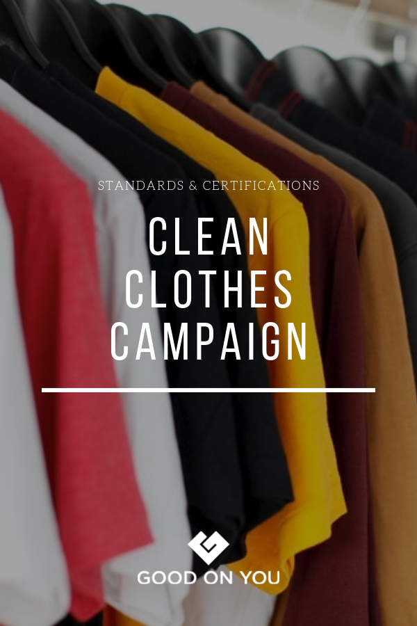 What Is The Clean Clothes Campaign The Clean Clothes Campaign Is A Global Organisation Working Towards Improving Wor Cleaning Clothes Cleaning Work Conditions