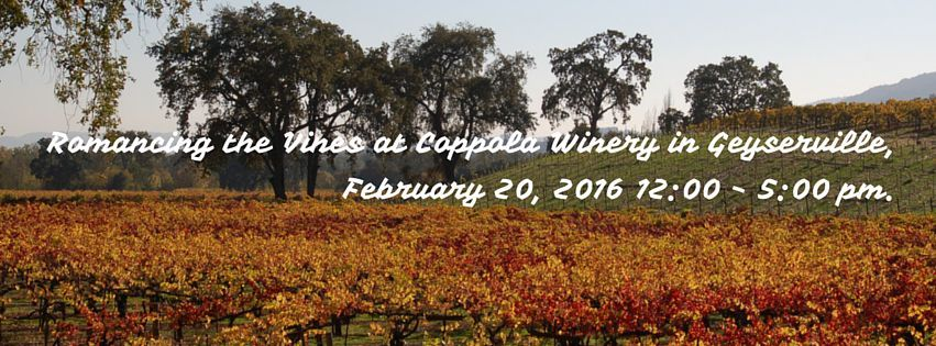 Romancing the Vines Book Signing event Coppola Winery, Geyserville, CA 2/20/16