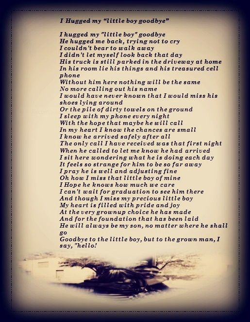 Quotes For Someone Leaving For The Military : I hugged my little boy goodbye wrote this poem when