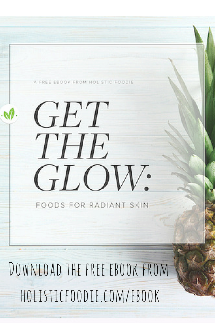 Download My Free Ebook To Discover Foods For Radiant Skin Plus Six Plant Based Recipes Head T Organic Skin Care Diy Gluten Free Skincare Natural Skin Care Diy
