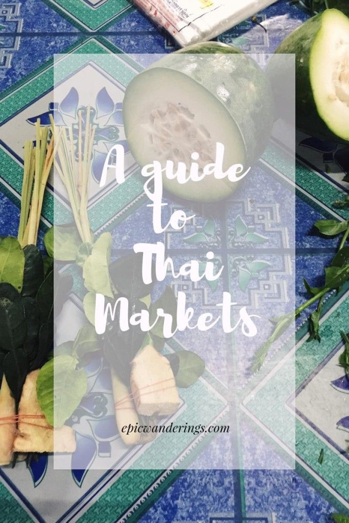 A guide to markets in Thailand