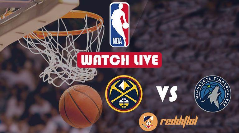 Nuggets vs Timberwolves Reddit NBA Streams 10 Nov 2019