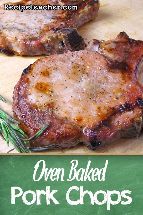 Oven Baked Bone-In Pork Chops - RecipeTeacher