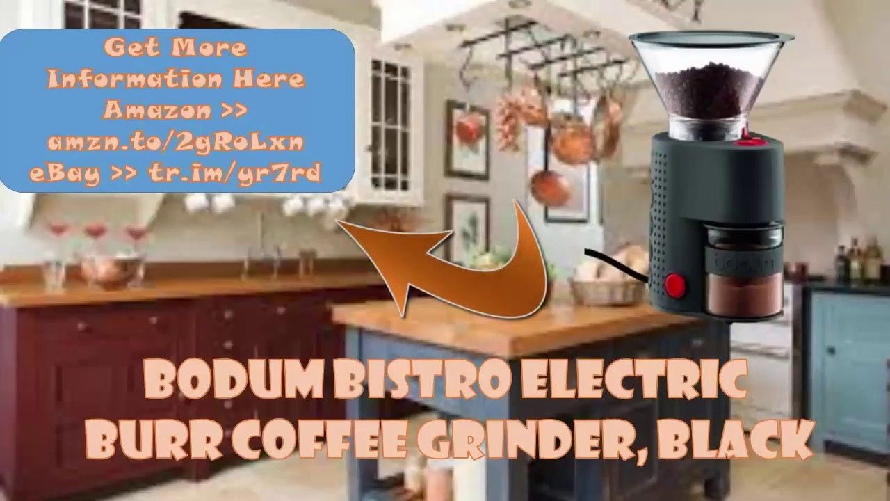 Bodum Bistro Electric Burr Coffee Grinderblackgrinder