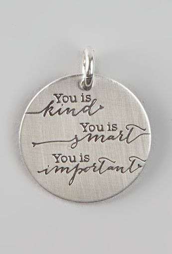 'You Is Kind' Charm Necklace - LOVE this!