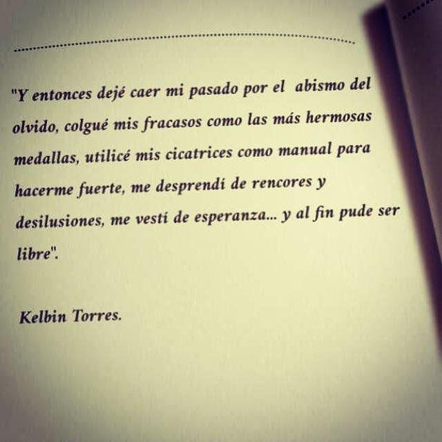 Kelbin Torres On Frases Del Alma Frases Del Pasado Y