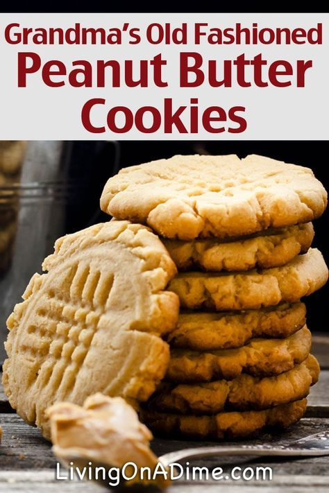 Grandma's Old Fashioned Peanut Butter Cookies Recipe - Living on a Dime To Grow Rich