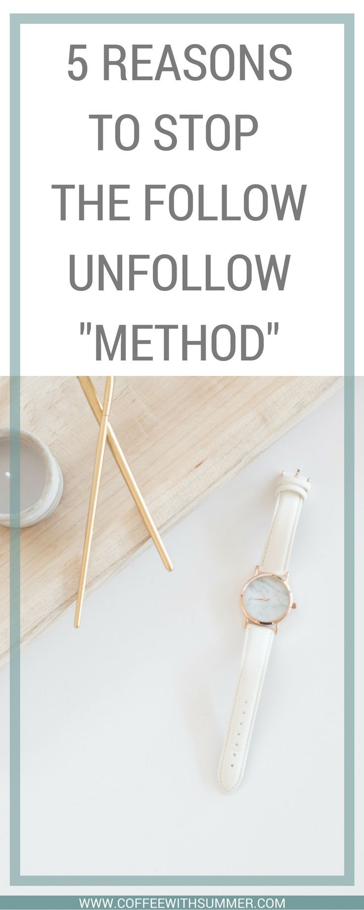 5 Key Reasons To Stop Follow/Unfollow (With images