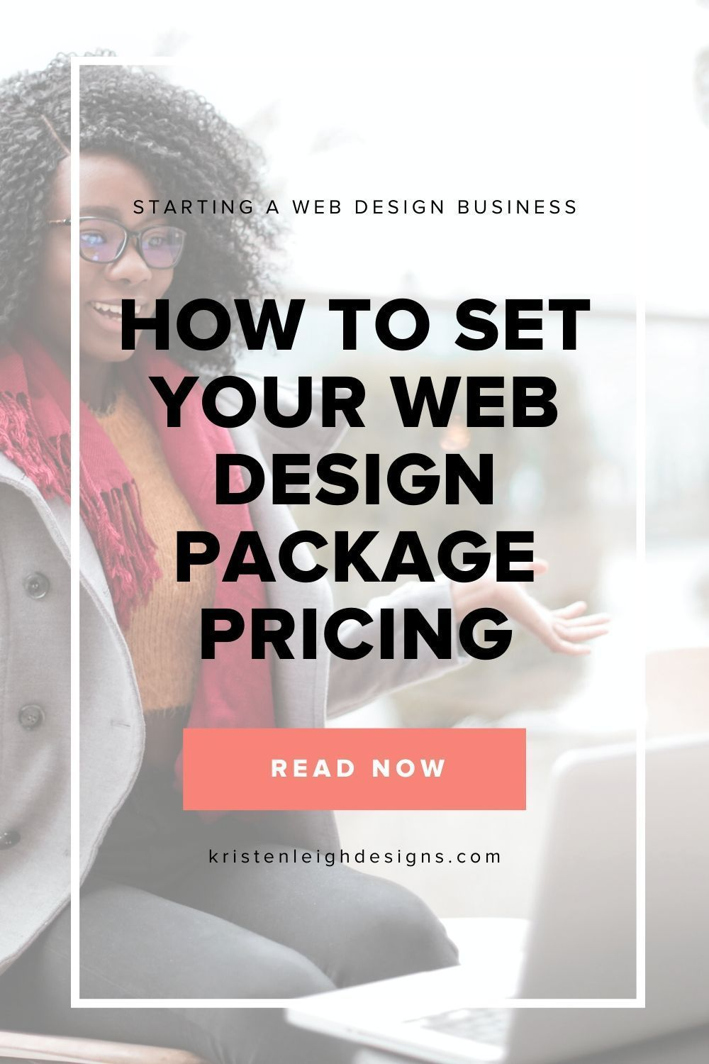How Much You Should Charge To Build A Website Kristen Leigh Designs In 2020 Online Web Design Courses Freelance Web Design Online Side Hustle