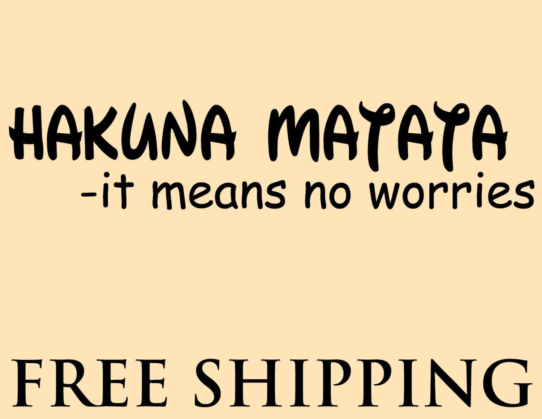 HAKUNA MATATA wall vinyl sticker home decor children movie quote ...