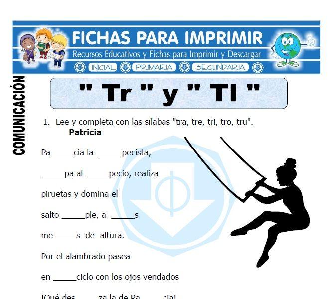 Ficha De La Letra Tr Y Tl Para Primero De Primaria