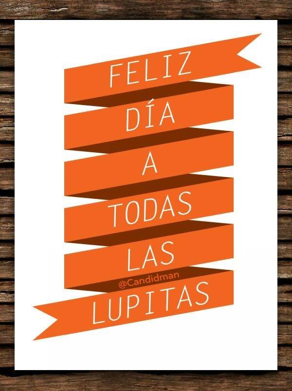 Feliz día a todas las Lupitas @candidman #Frases - how to create a quotation template