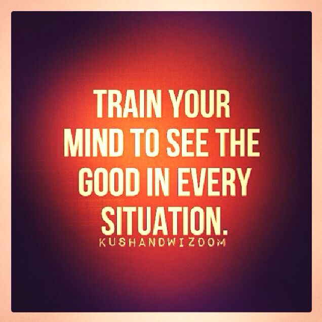 Image result for be positive at every situation