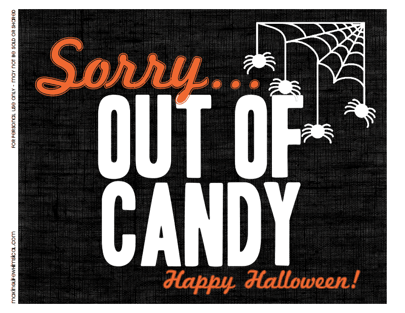 photo relating to Halloween Signs Printable known as Effortless printable for the doorway tonight! Out of Sweet Indicator