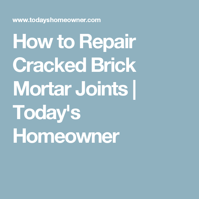 How To Repair Cracked Brick Mortar Joints Ceiling Fan