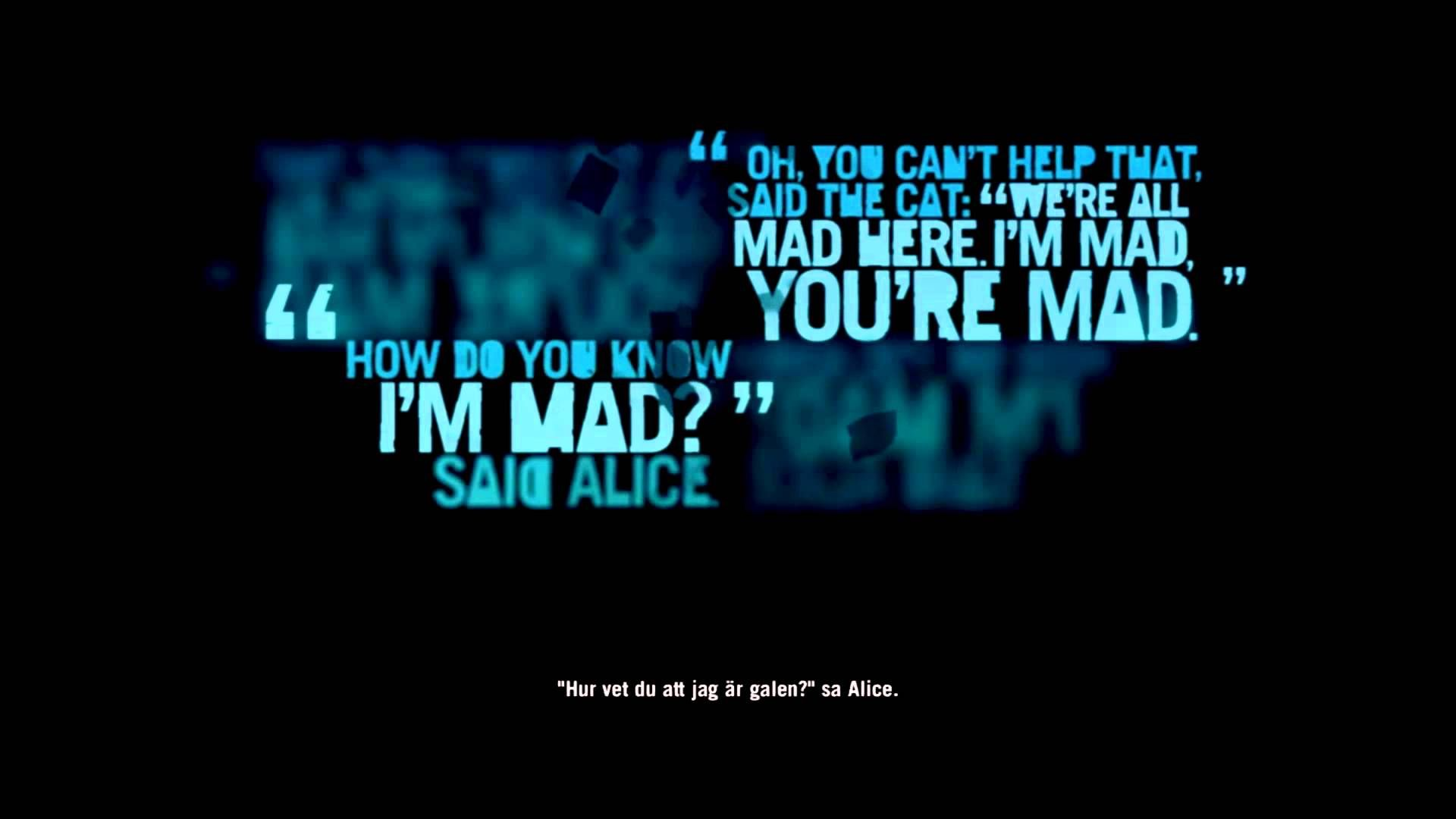 This Is All The Alice In Wonderland Quotes In The Far Cry 3 Files Including The Ones Left Out Of The Alice And Wonderland Quotes Wonderland Quotes Mad Quotes