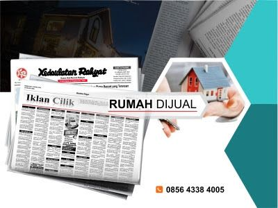 Pasang iklan baris Rumah Dijual di koran Kedaulatan Rakyat Jogja, Kirim Materi Iklan ke 085643384005 (SMS/WA)